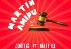 Joint 77 ft. Natty Lee - Martin Amidu