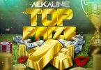 Alkaline – Top Prize (Prod. By Autobamb Records)