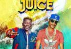 Shatta Wale - Juice ft Shawn Storm (Prod by Kwashawna)