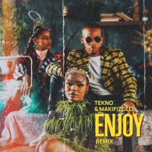 Tekno ft Mafikizolo - Enjoy Remix (Prod. by Blaise Beatz)
