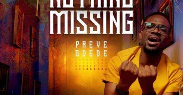 Preye Odede - Nothing Missing
