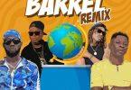 Shatta Wale x Badda General x Zj Liquid x Stylo G - Barrel (Remix)